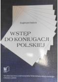 Wstęp do koniugacji Polskiej
