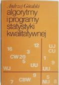 Algorytmy i programy statystyki kwalitatywnej