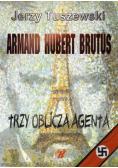 Armand - Hubert - Brutus. Trzy oblicza agenta + CD