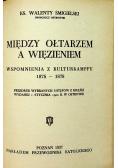 Puszkarz Orbano 1936 r. / Między ołtarzem a więzieniem 1937r.