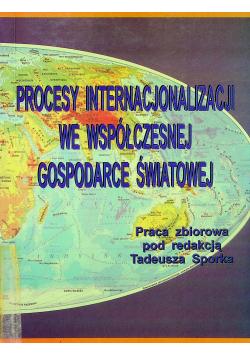 Procesy internacjonalizacji we współczesnej gospodarce światowej