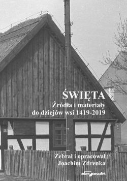 Święta. Źródła i materiały do dziejów wsi...