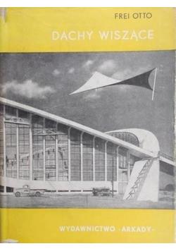 Dachy wiszące forma i konstrukcja