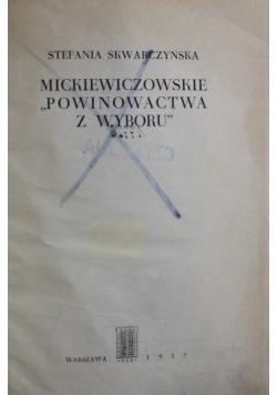 Mickiewiczowskie powinowactwa z wyboru