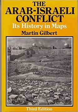 The Arab Israel Conflict Its History in Maps