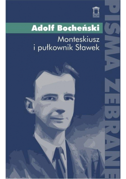 Monteskiusz i pułkownik Sławek