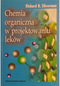 Chemia organiczna w projektowaniu leków