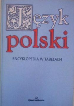 Język polski Encyklopedia w tabelach