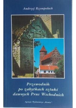Przewodnik po zabytkach sztuki dawnych Prus Wschodnich