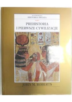 Historia świata Tom I Prehistoria i pierwsze cywilizacje