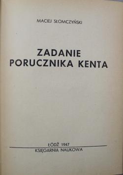 Zadanie porucznika Kenta 1947 r.