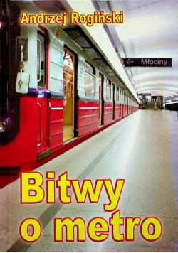 Bitwy o metro
