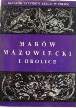 Katalog zabytków sztuki w Polsce Maków Mazowiecki i okolice tom X
