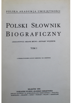 Polski słownik biograficzny tom I