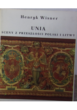 Unia sceny z przeszłości Polski i Litwy