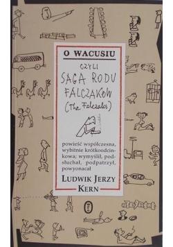 O Wacusiu czyli saga rodu Falczaków