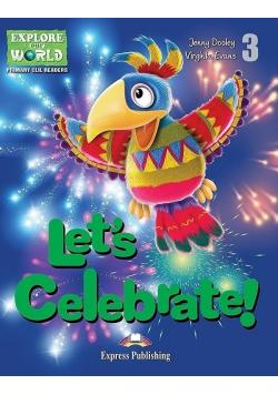 Let's Celebrate. Reader Level 3 + DigiBook