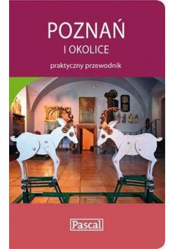 Praktyczny przewodnik - Poznań i okolice PASCAL