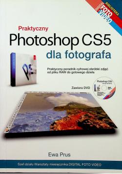 Praktyczny Photoshop CS5 dla fotografa plus DVD