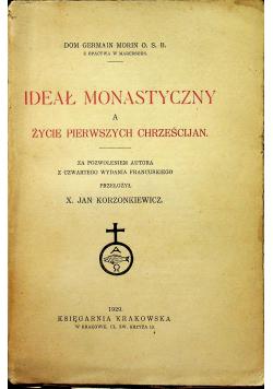 Ideał monastyczny a życie pierwszych chrześcijan 1929 r.