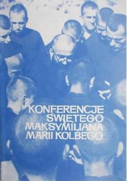 Konferencje świętego Maksymiliana Marii Kolbego