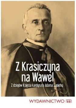 Z Krasiczyna na Wawel