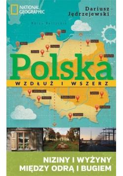 Polska wzdłuż i wszerz Niziny i wyżyny