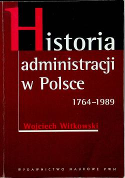 Historia administracji w Polsce 1764 - 1989