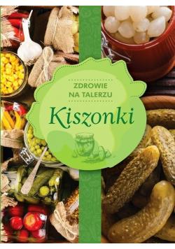 Zdrowie na talerzu Kiszonki