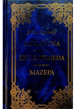 Balladyna Lilla Weneda Mazepa