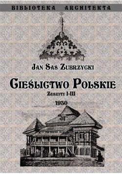 Cieślictwo Polskie - Zeszyty I - III