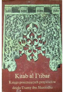 Kitab al Itibar Księga pouczających przykładów