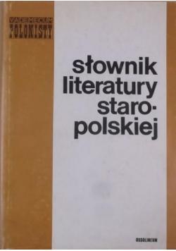 Słownik literatury staropolskiej