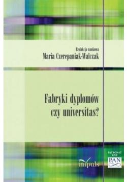 Fabryki dyplomów czy universitas