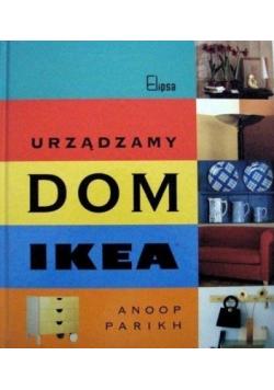 Urządzamy dom IKEA