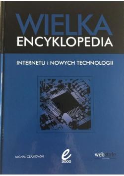 Wielka encyklopedia Internetu i nowych technologii