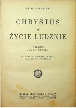 Chrystus a życie ludzkie 1926r.