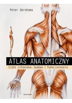 Atlas anatomiczny Ciało człowieka Budowa i funkcjonowanie