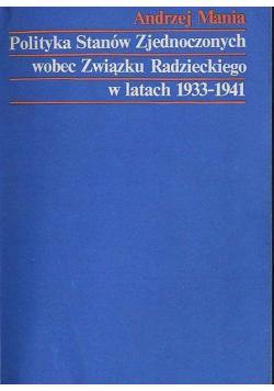 Polityka Stanów Zjednoczonych wobec Związku Radzieckiego w latach 1933 1941