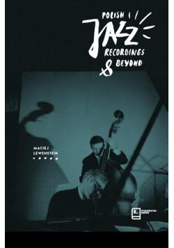 Polish Jazz Recordings and Beyond