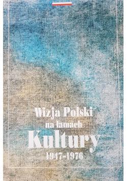 Wizja Polski na łamach Kultury 1947 do 1976