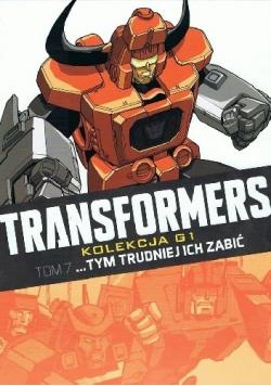 Transformers tom 7 tym trudniej ich zabić