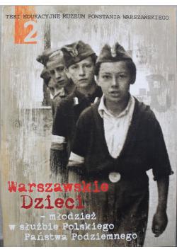 Warszawskie Dzieci  młodzież w służbie Polskiego Państwa Podziemnego