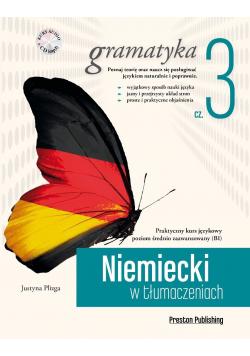 Niemiecki w tłumaczeniach Gramatyka część 3 plus CD
