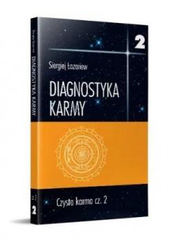 Diagnostyka karmy 2 Czysta karma cz.2