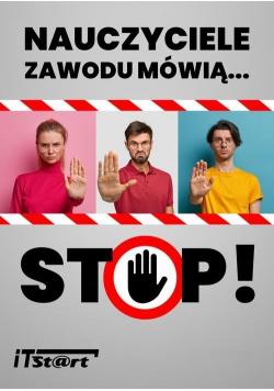 Nauczyciele zawodu mówią STOP!