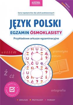 Język polski. Egzamin ósmoklasisty w.2021