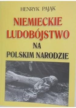 Niemieckie ludobójstwo na Polskim Narodzie