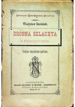 Drobna szlachta w Królestwie Polskiem 1885r