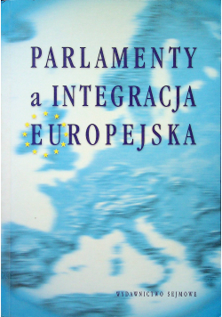 Parlamenty a integracja europejska